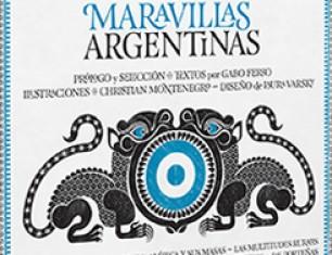 200 años de monstruos y maravillas argentinas